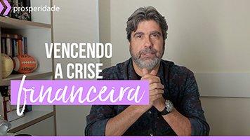 vencendo a crise financeira - Séries em Vídeo