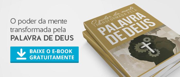 HP Site CtaEbooks MenteRenovada - Não dê lugar ao medo. Deus é a tua segurança e paz